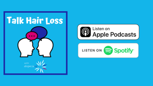 Podcast: Talk Hair Loss