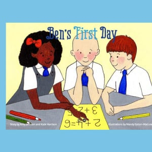 'Ben's First Day' Story Booklet